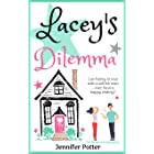 Lacey's Dilemma: A sparkly romantic comedy ... with a twist! (Lacey's World Book 1)