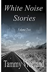 White Noise Stories - Volume Two Kindle Edition