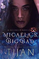 Micaela's Big Bad: A Halloween Novella Kindle Edition