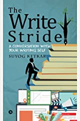 The Write Stride : A Conversation with Your Writing Self Kindle Edition