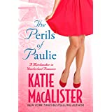 The Perils of Paulie (A Matchmaker in Wonderland Novel Book 4)