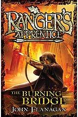 Ranger's Apprentice 2: The Burning Bridge (Ranger's Apprentice Series) Kindle Edition