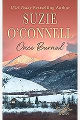Once Burned (Northstar Book 5) Kindle Edition
