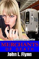Merchants of Death (A Kate Dawson Thriller Book 4) Kindle Edition