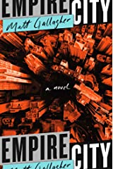Empire City: A Novel Kindle Edition