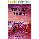 The Violet Carnival (The Violet Carnival series Book 1)
