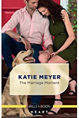 The Marriage Moment (Paradise Animal Clinic) Kindle Edition