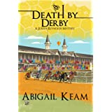 Death By Derby: A Josiah Reynolds Mystery 8