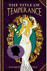 The Title of Temperance (The Adventures of Ichabod Temperance Book 8) Kindle Edition