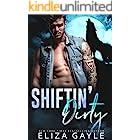 Shiftin' Dirty: Paranormal Shifter Romance (Southern Shifters Book 6)