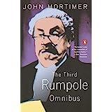 Third Rumpole Omnibus: Rumpole & the Angel of Death, Rumpole a La Caarte & Rumpole &, The