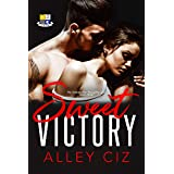 Sweet Victory: (BTU Alumni #3-Boy Meets Girl Opposites Attract Romantic Comedy Sports Romance)