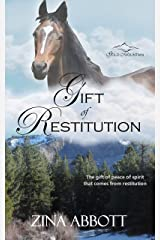 Gift of Restitution: A Story for Christmas Kindle Edition
