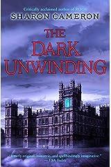 The Dark Unwinding Kindle Edition
