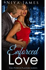 Enforced Love: BWWM Second Chance Romance (The Power Players Book 1) Kindle Edition