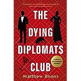 The Dying Diplomats Club: A Nick & La Contessa Mystery