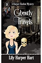 Ghostly Travels (A Harper Harlow Mystery Book 18) Kindle Edition