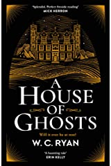 A House of Ghosts: The perfect spooky golden age mystery for dark winter nights . . . Kindle Edition