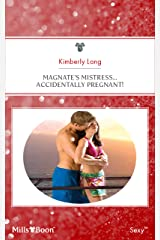 Magnate's Mistress...Accidentally Pregnant! (Kept for His Pleasure Book 11) Kindle Edition