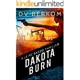 Dakota Burn: A Leine Basso Thriller