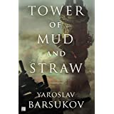 Tower of Mud and Straw