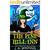 The Pine Hill Inn (Ella Daniels Mystery Book 1)