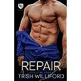 Repair: An Everyday Heroes World Novel (The Everyday Heroes World)