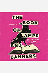 The Book of Lamps and Banners (The Cass Neary Crime Novels) Audio CD
