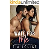 Wait for Me: A brother's best friend, second-chance romance (Fight for Love)