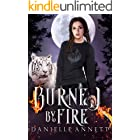 Burned by Fire: A Snarky New-Adult Urban Fantasy Series (Blood and Magic: FireBorn Book 3)