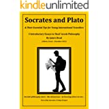 Socrates and Plato & Their Essential Tips: for Young Travellers, New Philosophers and Older Searchers (Socrates 4 Today Book