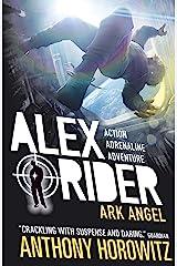 Ark Angel (Alex Rider Book 6) Kindle Edition