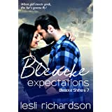Bleacke Expectations (Bleacke Shifters Book 7)