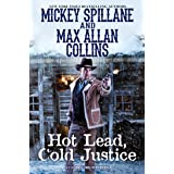 Hot Lead, Cold Justice: 5