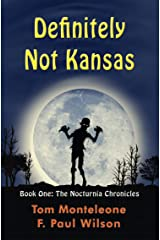 Definitely Not Kansas (The Nocturnia Chronicles Book 1) Kindle Edition