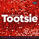 Tootsie (Original Broadway Cast Recording) [Explicit]