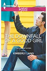 The Downfall Of A Good Girl Kindle Edition