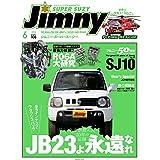 JIMNY SUPER SUZY (ジムニースーパースージー) No.106 [雑誌]