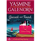 Glossed and Found (Bath and Body Book 3)