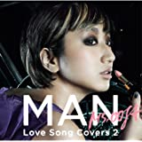 MAN ―Love Song Covers 2-