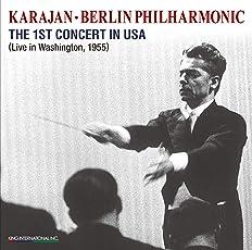 カラヤン&ベルリン・フィル / 初のアメリカ公演ライヴ (KARAJAN & BERLIN PHILHARMONIC / The 1st CONCERT IN USA) [2CD] [国内プレス] [MONO] [Live Recording] [日本語帯・解説付] [KING INTERNATIONAL]