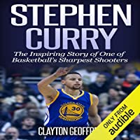 Stephen Curry: The Inspiring Story of One of Basketball's Sh…