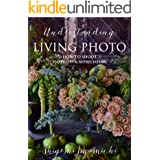 LIVING PHOTO 4 Understanding LIVING PHOTO: How to Shoot Happiness & Appreciation