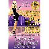 Jeopardy in High Heels (High Heels Mysteries Book 12)