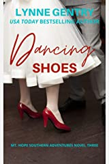 Dancing Shoes (Mt. Hope Southern Adventures Book 3) Kindle Edition