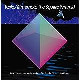 Reiko Yamamoto The Square Pyramid