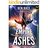 Empire of Ashes: An Epic Space Opera Series (The Augmented Book 1)