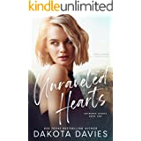 Unraveled Hearts: A Friends-to-Lovers Romance (Entwined Hearts Book 2)