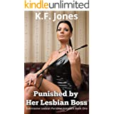 Punished by Her Lesbian Boss (Submissive Lesbian Personal Assistant Book 1)