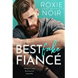Best Fake Fiancé: A Single Dad Romance (Loveless Brothers Book 2)